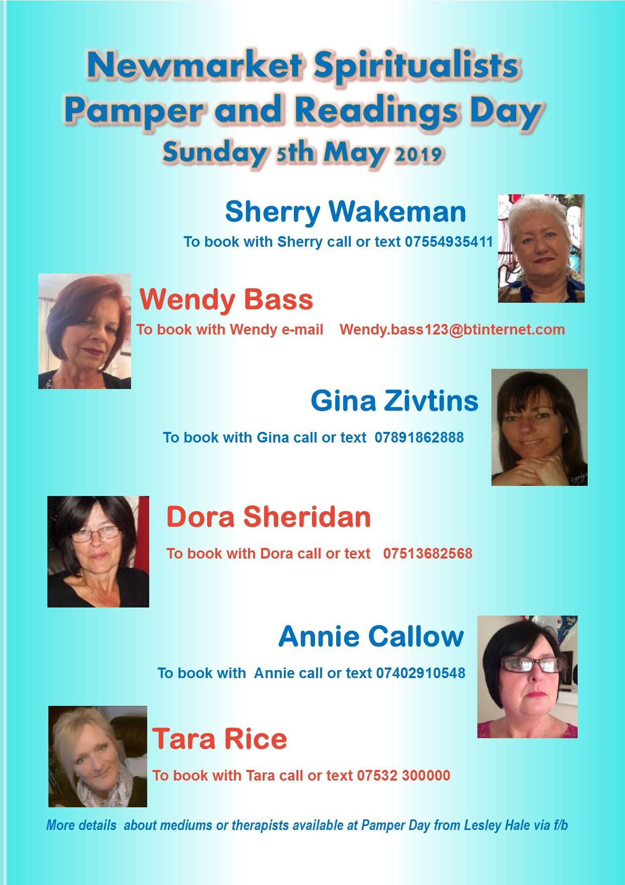 Flyer showing Pamper Day Reader's Contact Details: Sherry Wakeman: 07554 935411 Wendy Bass: email wendy.bass123@btinternet.com Gina Zivtins: 07891 862888 Dora Sheridan: 07513 682568 Annie Callow: 07402 910548 Tara Rice: 77532 300000
