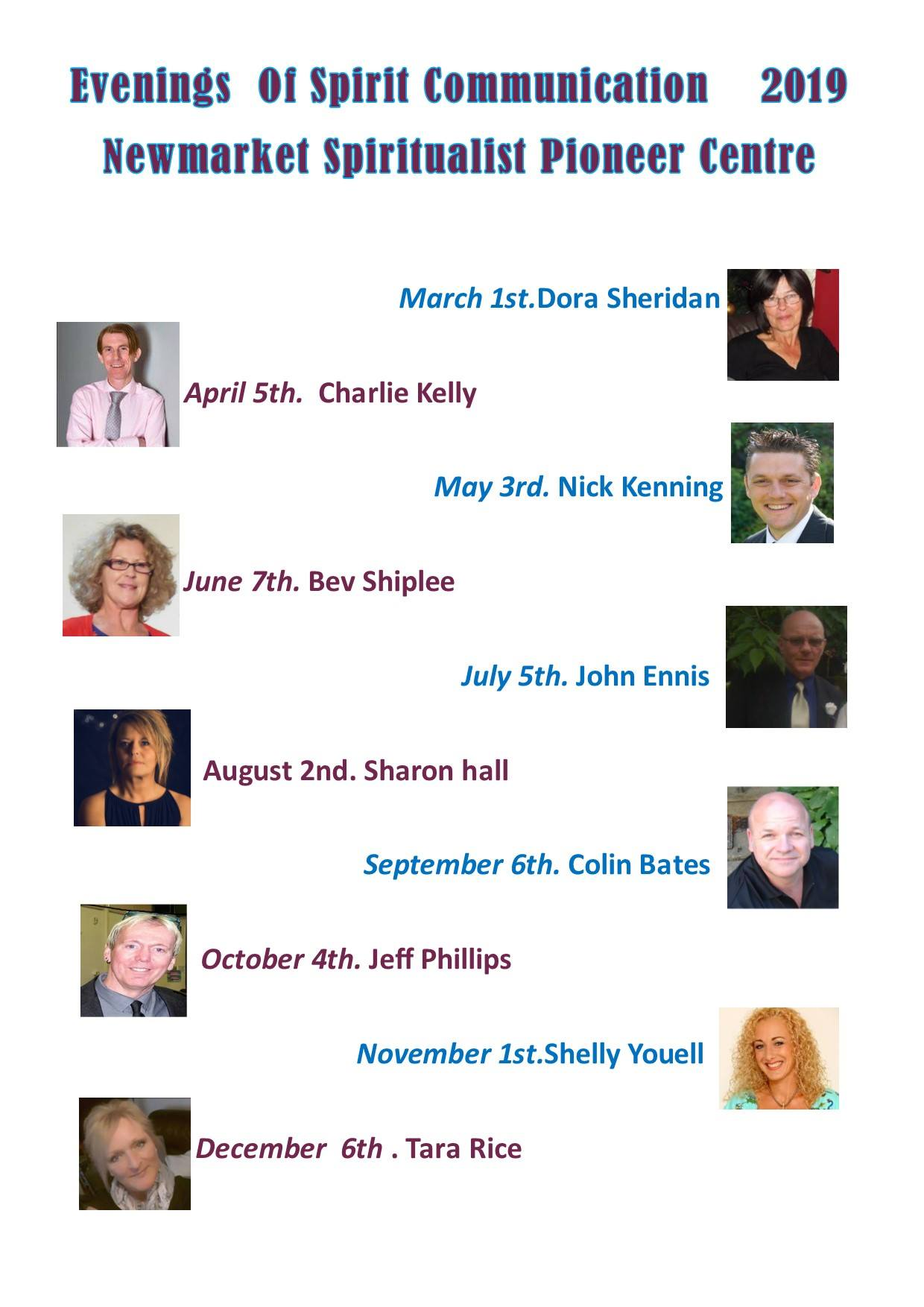 March 1st Dora Sheridan; April 5th Charlie Kelly; May 3rd Nick Kenning; June 7th Bev Shiplee; July 5th John Ennis; August 2nd Sharon Hall; September 6th Colin Bates; October 4th Jeff Phillips; November 1st Shelly Youell; December 6th Tara Rice